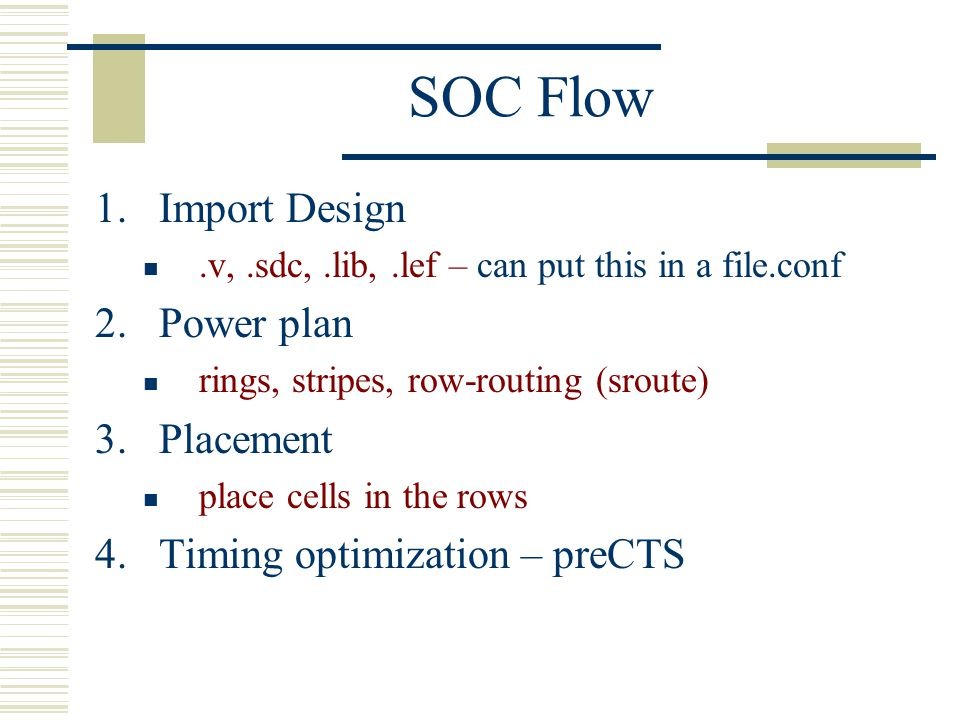 SOC Flow Import Design Power plan Placement