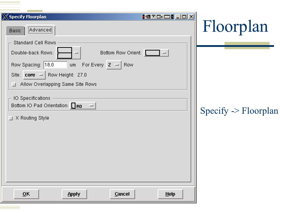 Specify -> Floorplan