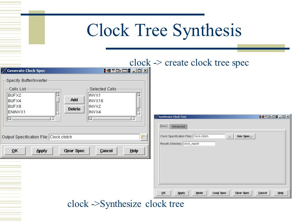 Clock Tree Synthesis clock -> create clock tree spec