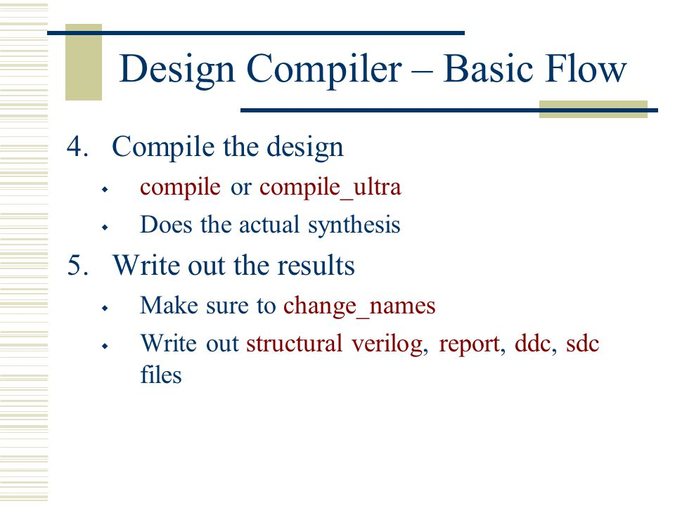Design Compiler – Basic Flow