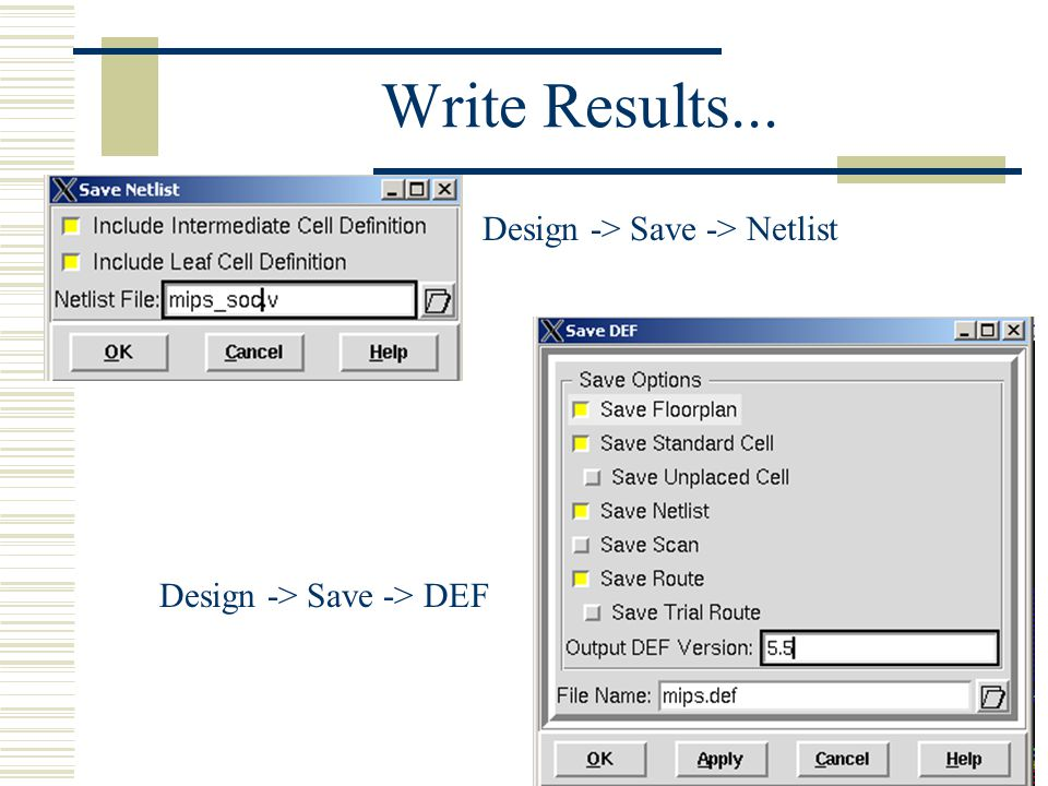 Write Results... Design -> Save -> Netlist