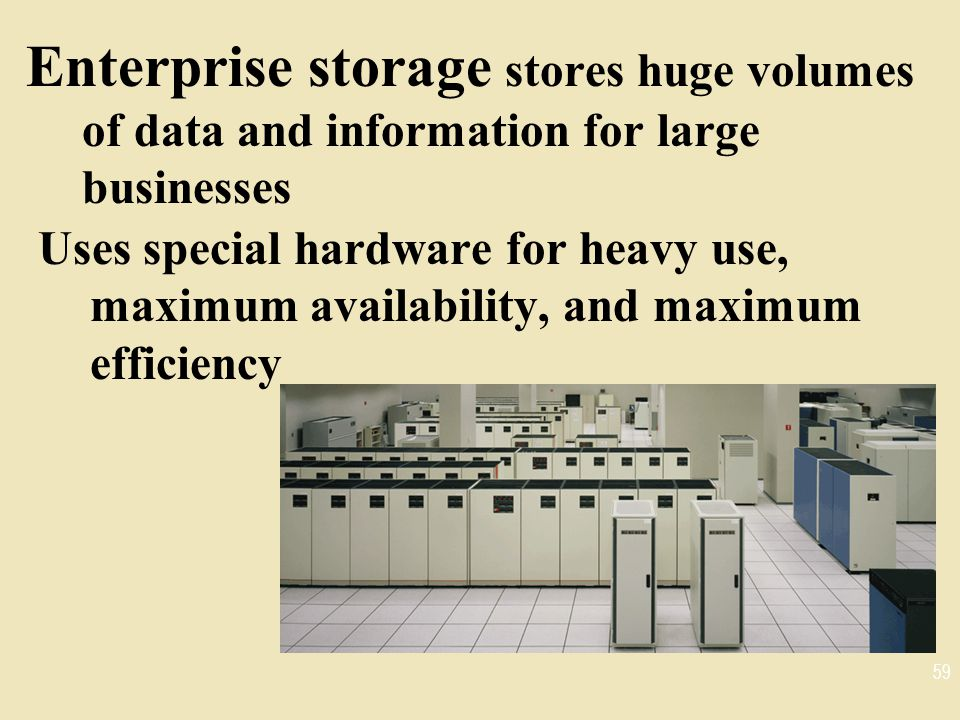 Enterprise storage stores huge volumes of data and information for large businesses