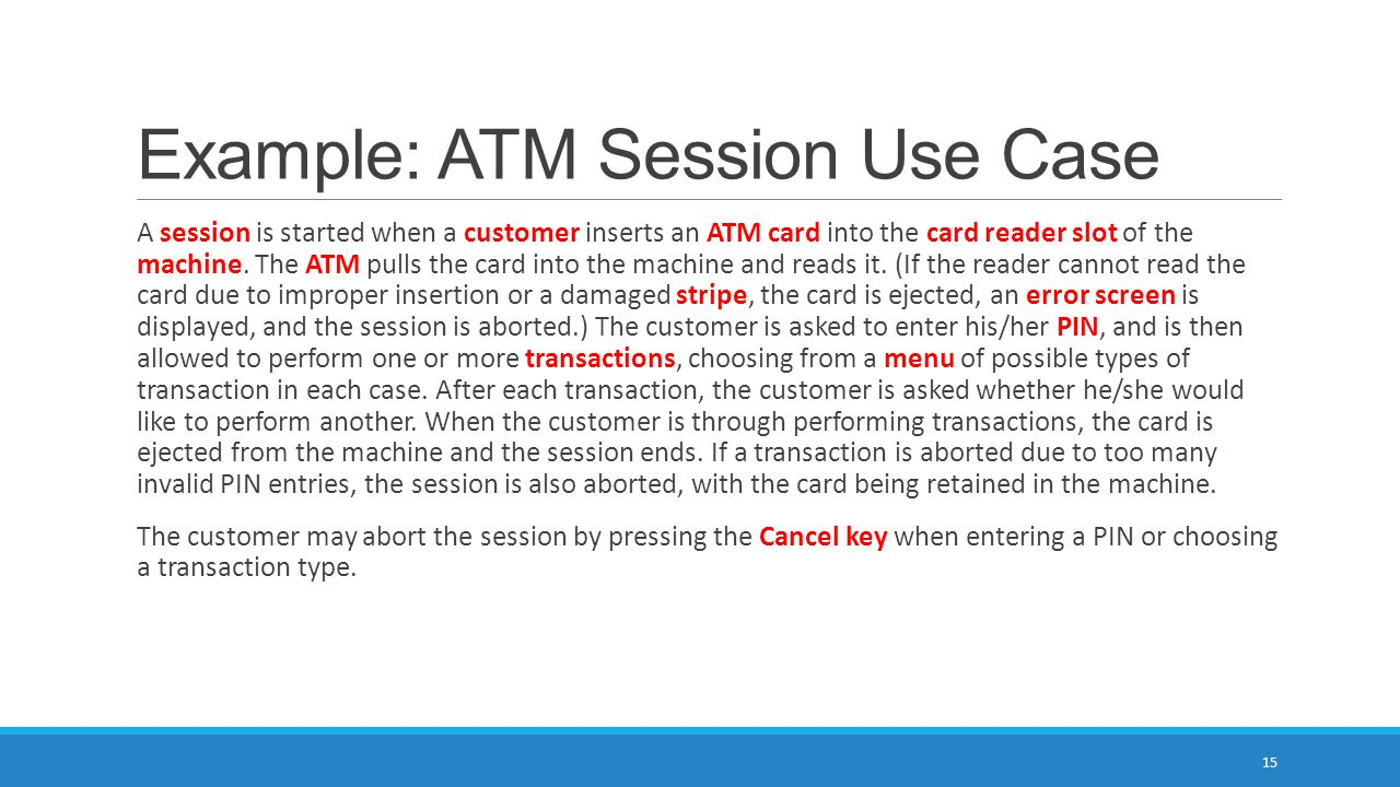 Example: ATM Session Use Case