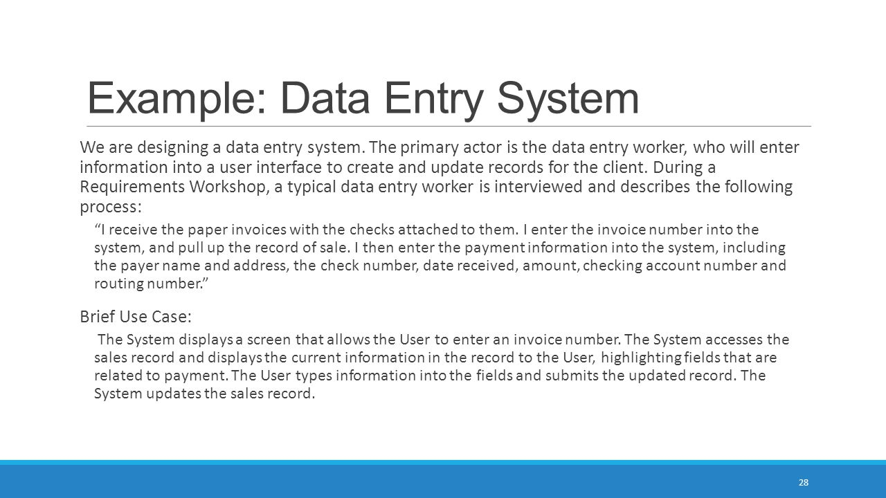 Example: Data Entry System