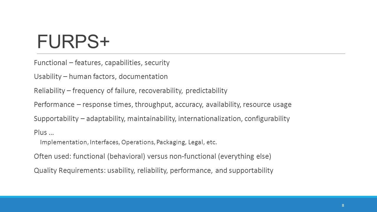 FURPS+ Functional – features, capabilities, security