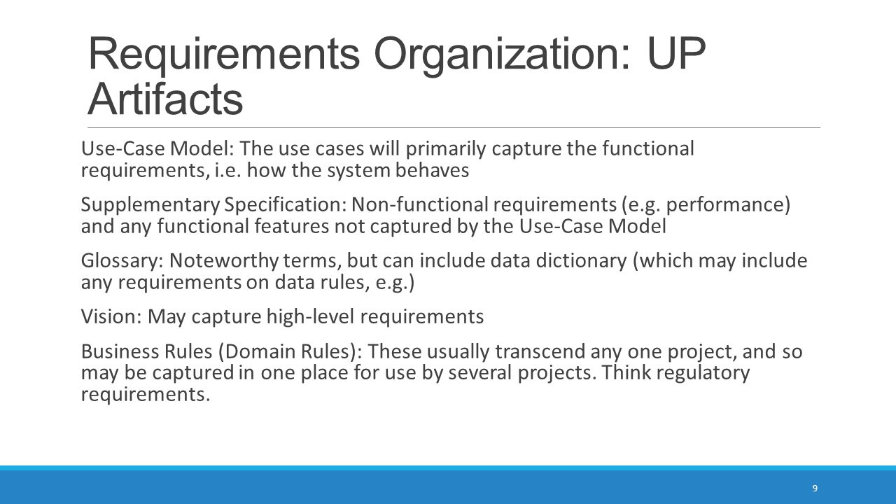 Requirements Organization: UP Artifacts