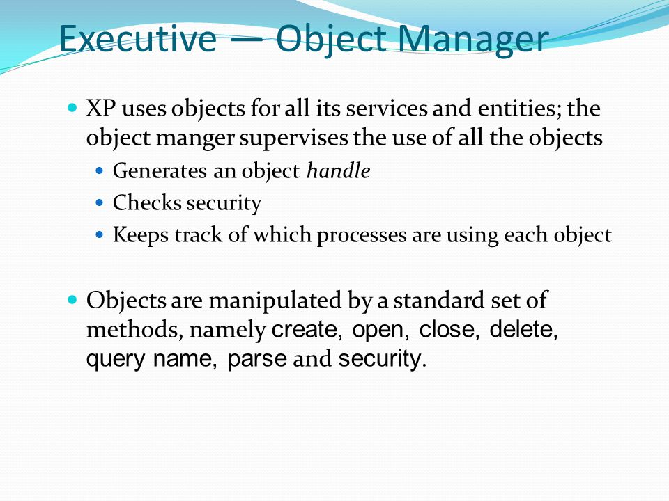 Executive — Object Manager