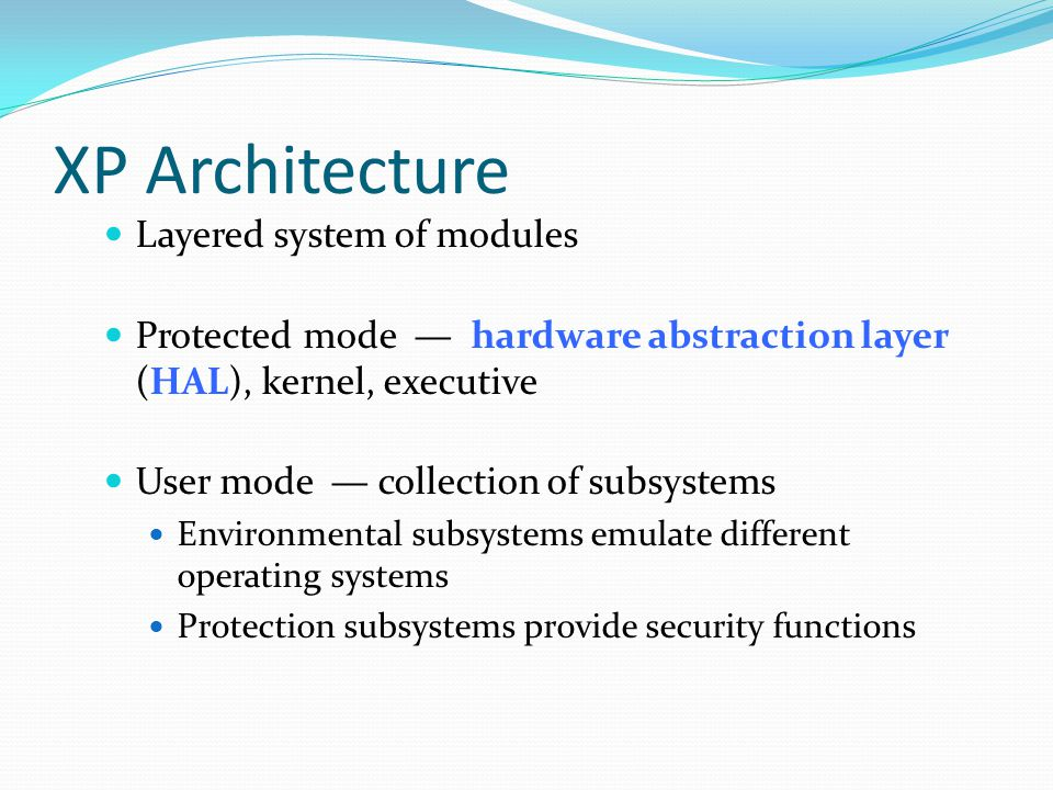 XP Architecture Layered system of modules