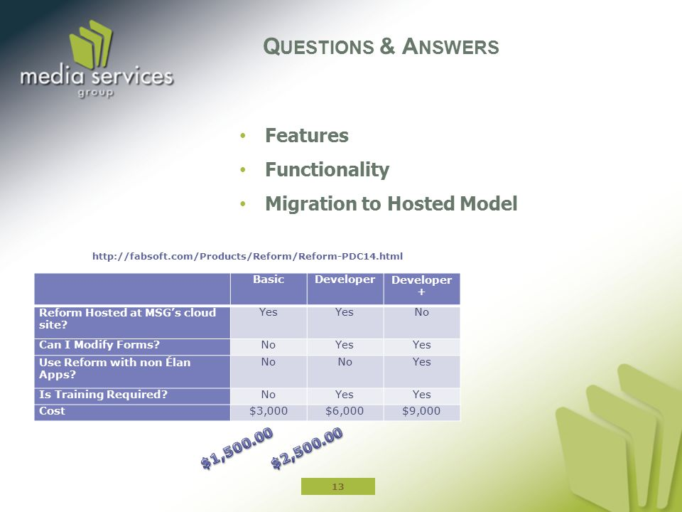 Questions & Answers Features Functionality Migration to Hosted Model