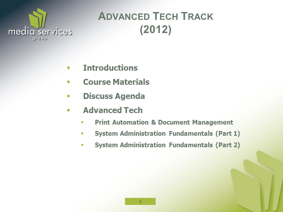 Advanced Tech Track (2012) Introductions Course Materials