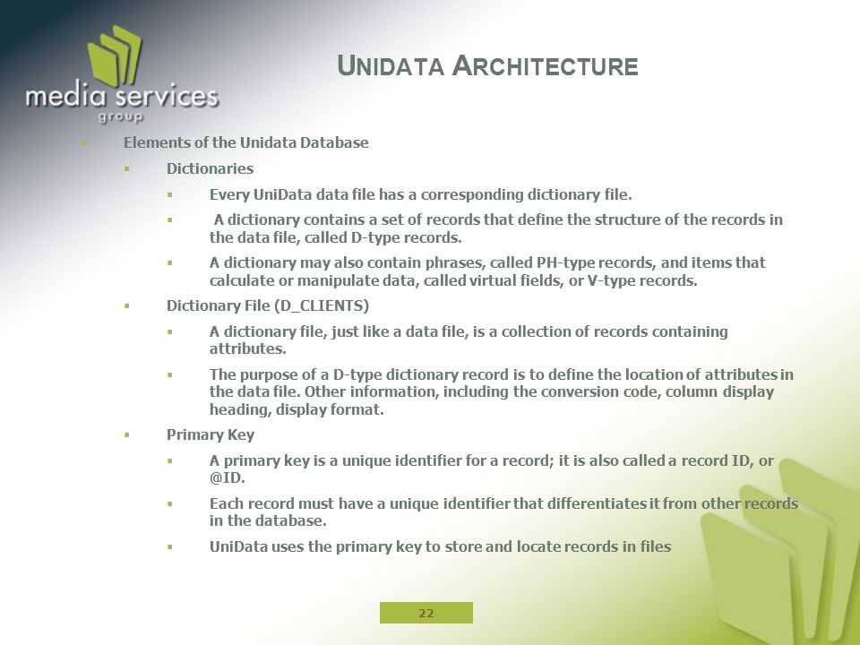 Unidata Architecture Elements of the Unidata Database Dictionaries