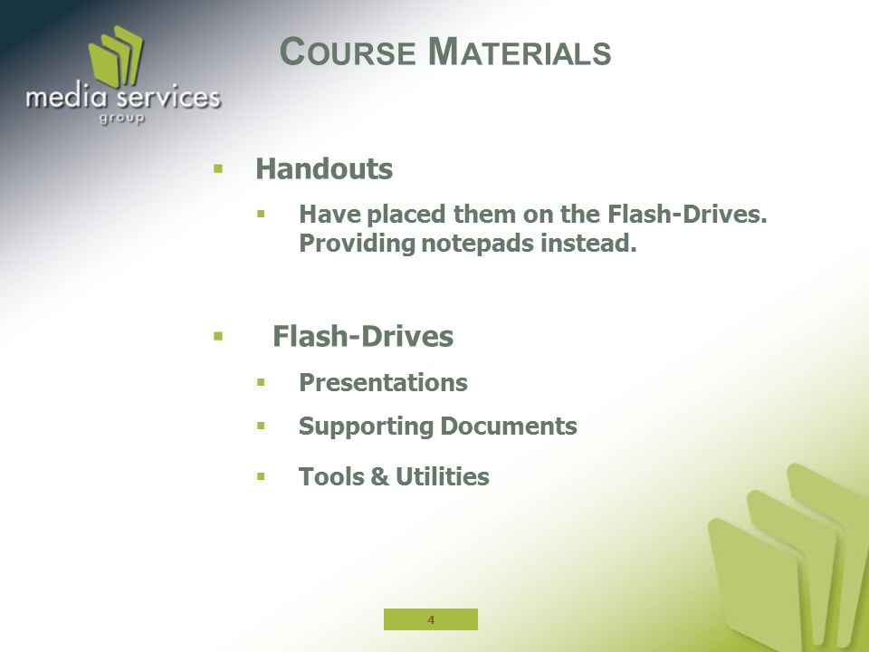 Course Materials Handouts Flash-Drives