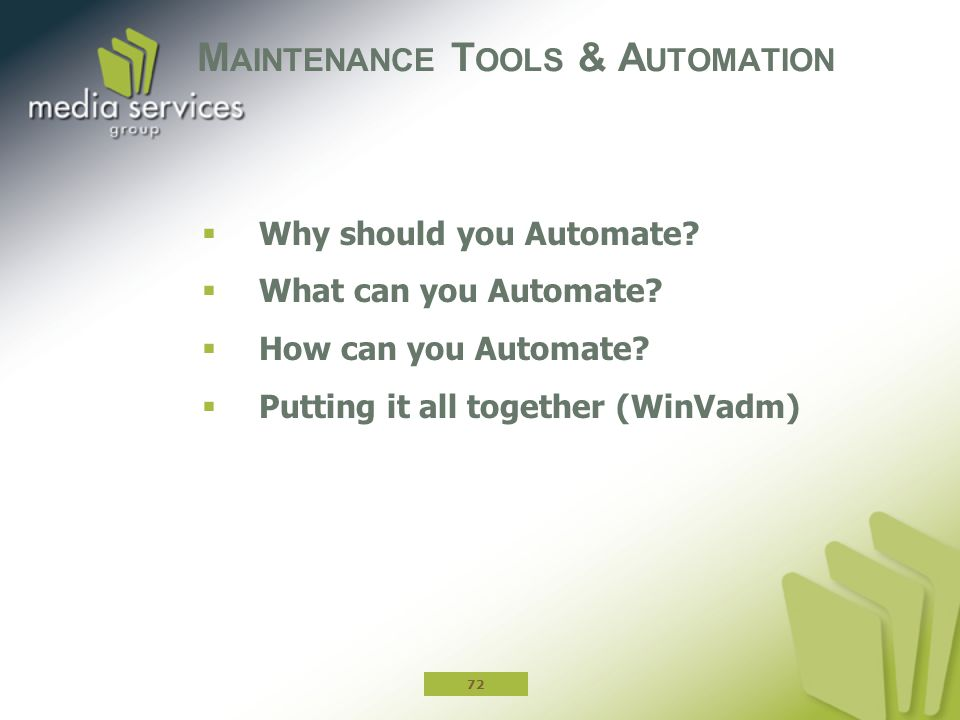 Maintenance Tools & Automation