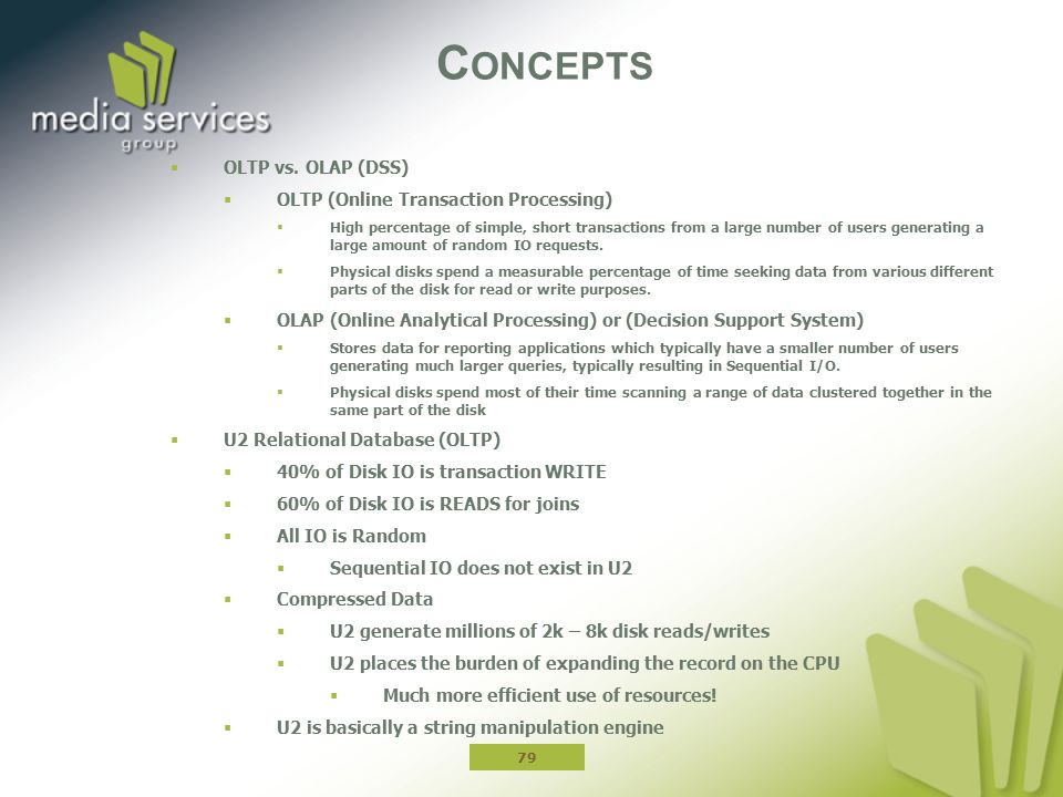 Concepts OLTP vs. OLAP (DSS) OLTP (Online Transaction Processing)