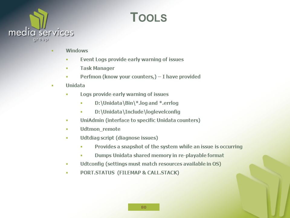 Tools Windows Event Logs provide early warning of issues Task Manager