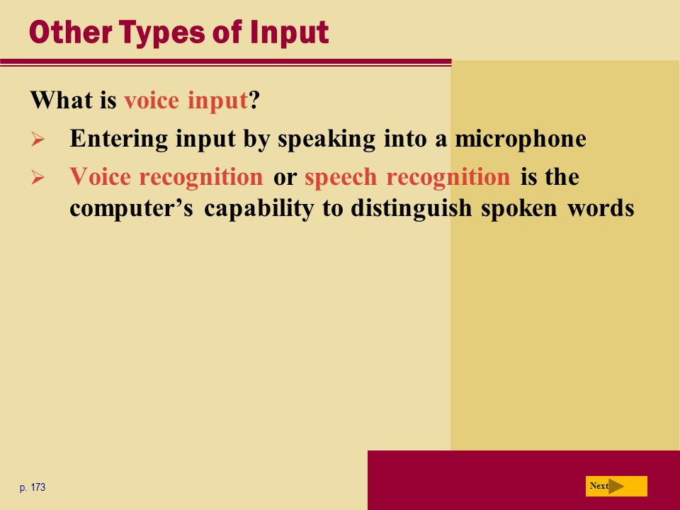 Other Types of Input What is voice input