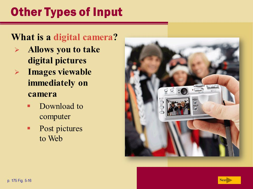 Other Types of Input What is a digital camera