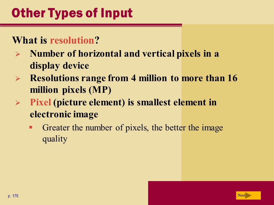 Other Types of Input What is resolution