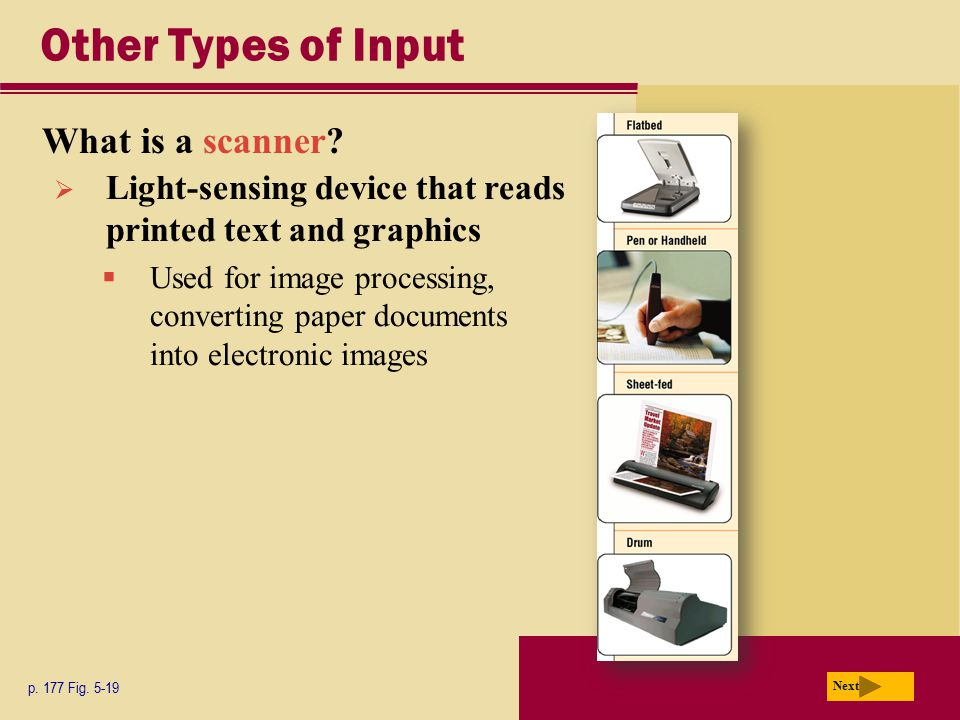 Other Types of Input What is a scanner