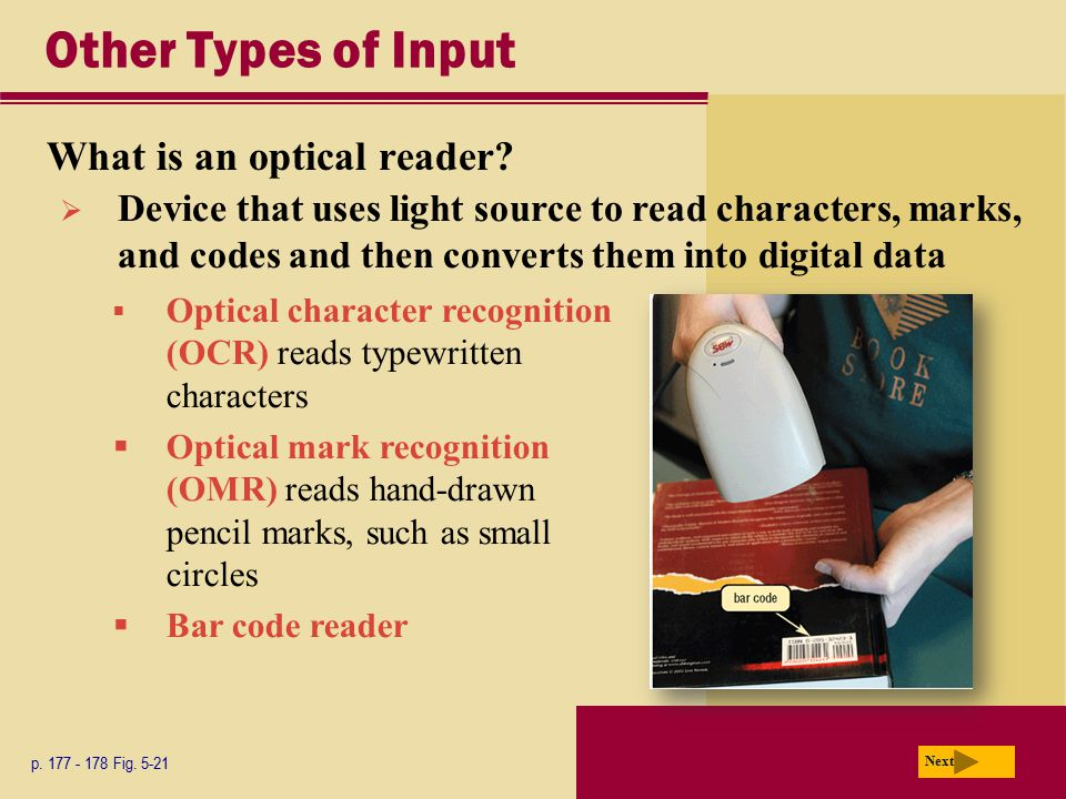 Other Types of Input What is an optical reader