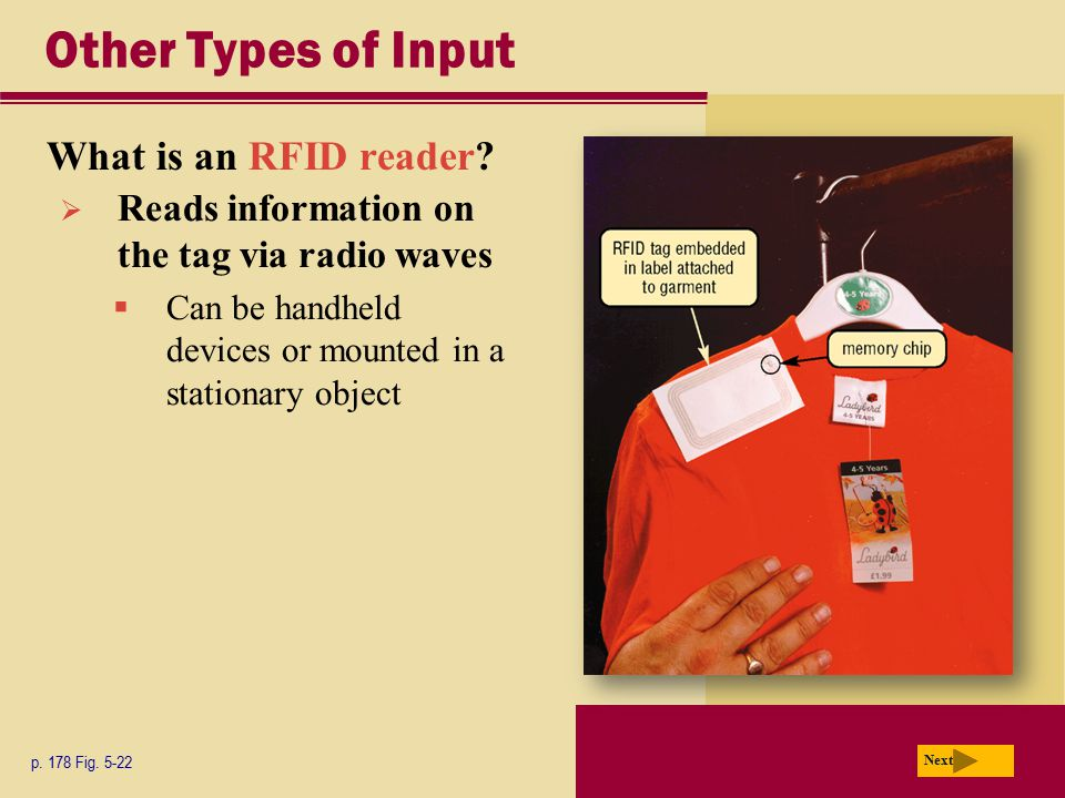 Other Types of Input What is an RFID reader
