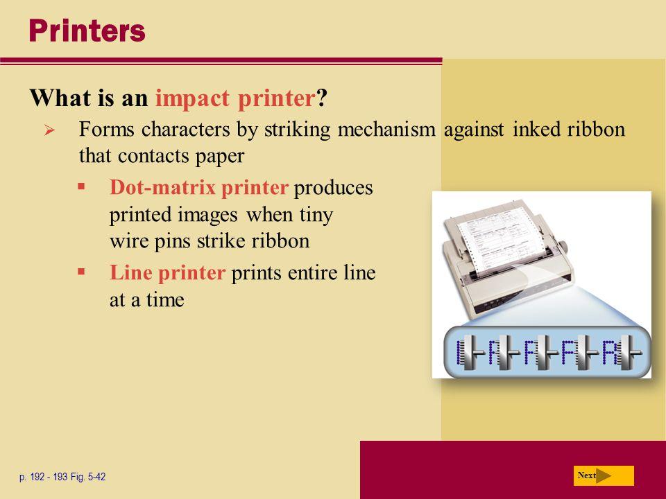 Printers What is an impact printer