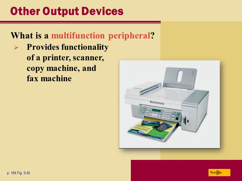 Other Output Devices What is a multifunction peripheral