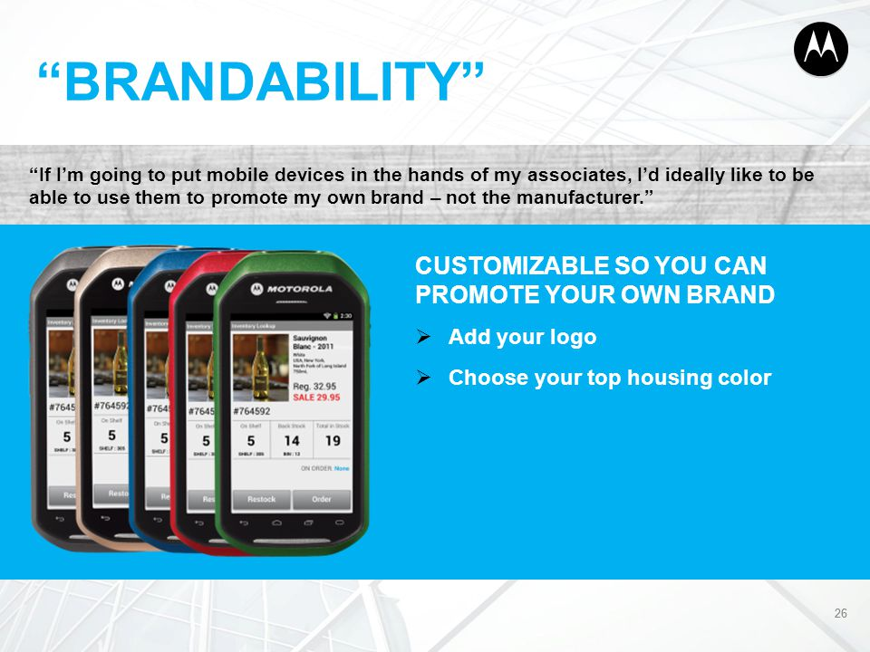 BRANDABILITY CUSTOMIZABLE SO YOU CAN PROMOTE YOUR OWN BRAND