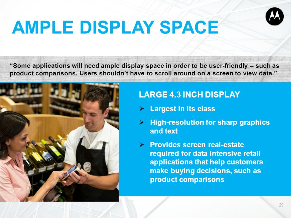 AMPLE DISPLAY SPACE LARGE 4.3 INCH DISPLAY Largest in its class