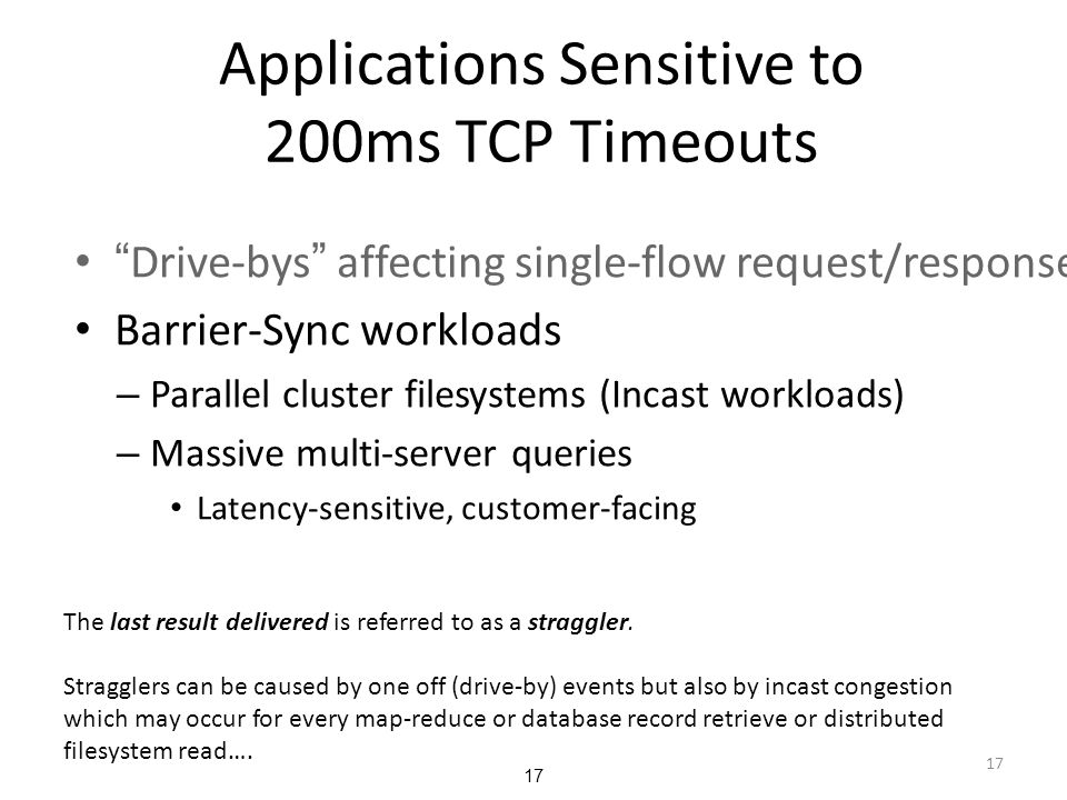Applications Sensitive to 200ms TCP Timeouts