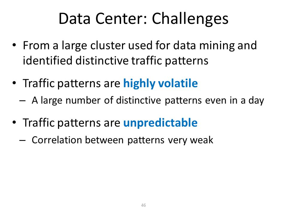 Data Center: Challenges
