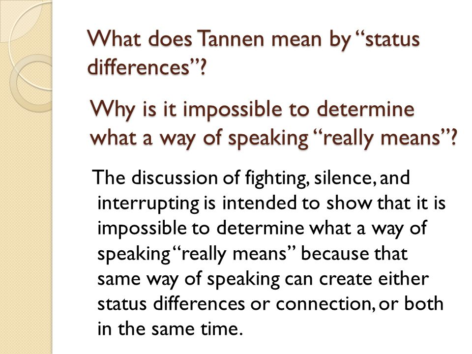 What does Tannen mean by status differences