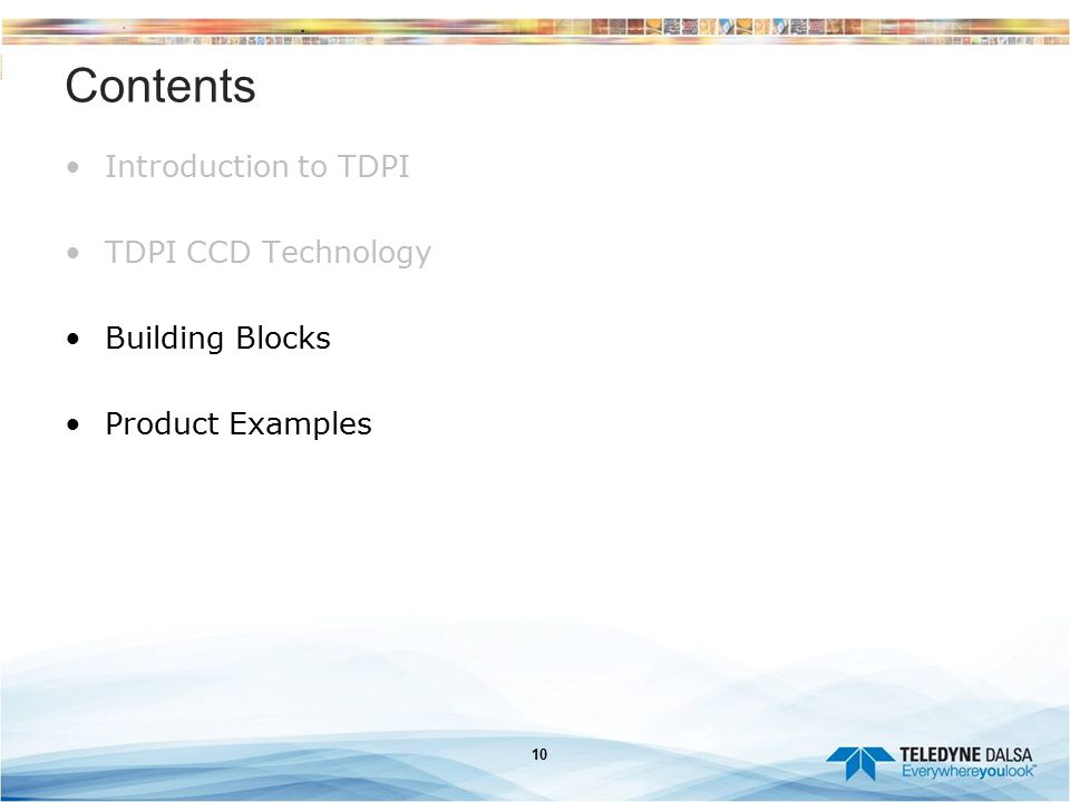 Contents Introduction to TDPI TDPI CCD Technology Building Blocks