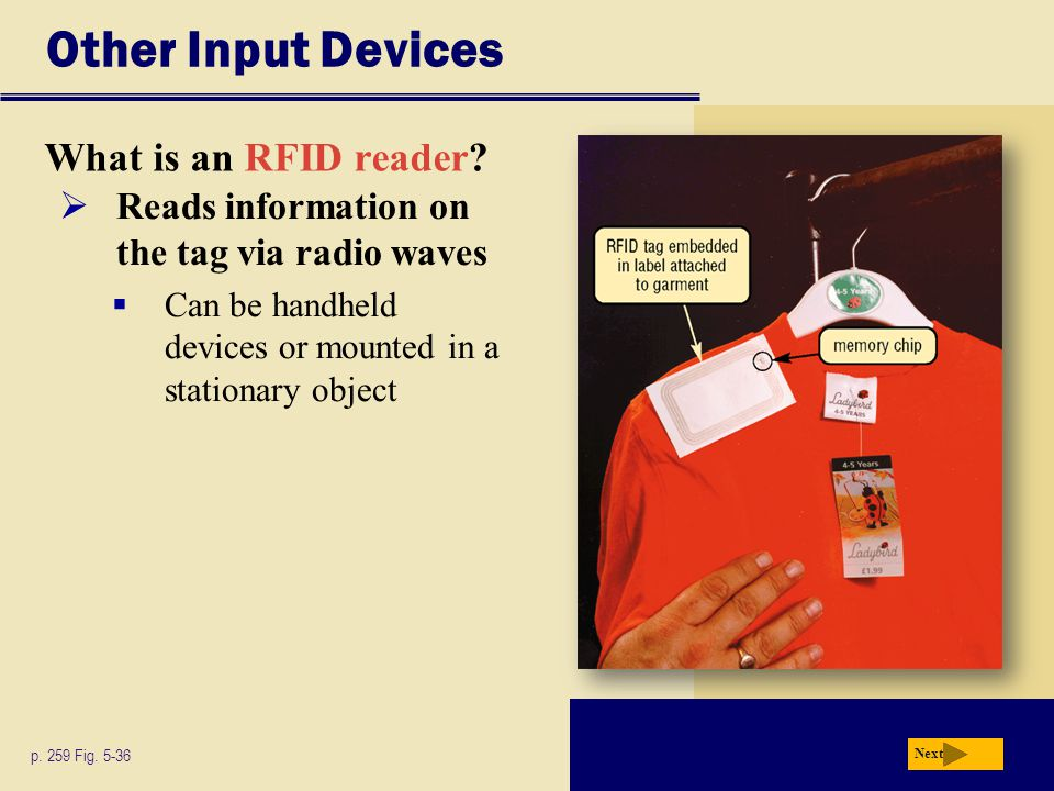 Other Input Devices What is an RFID reader