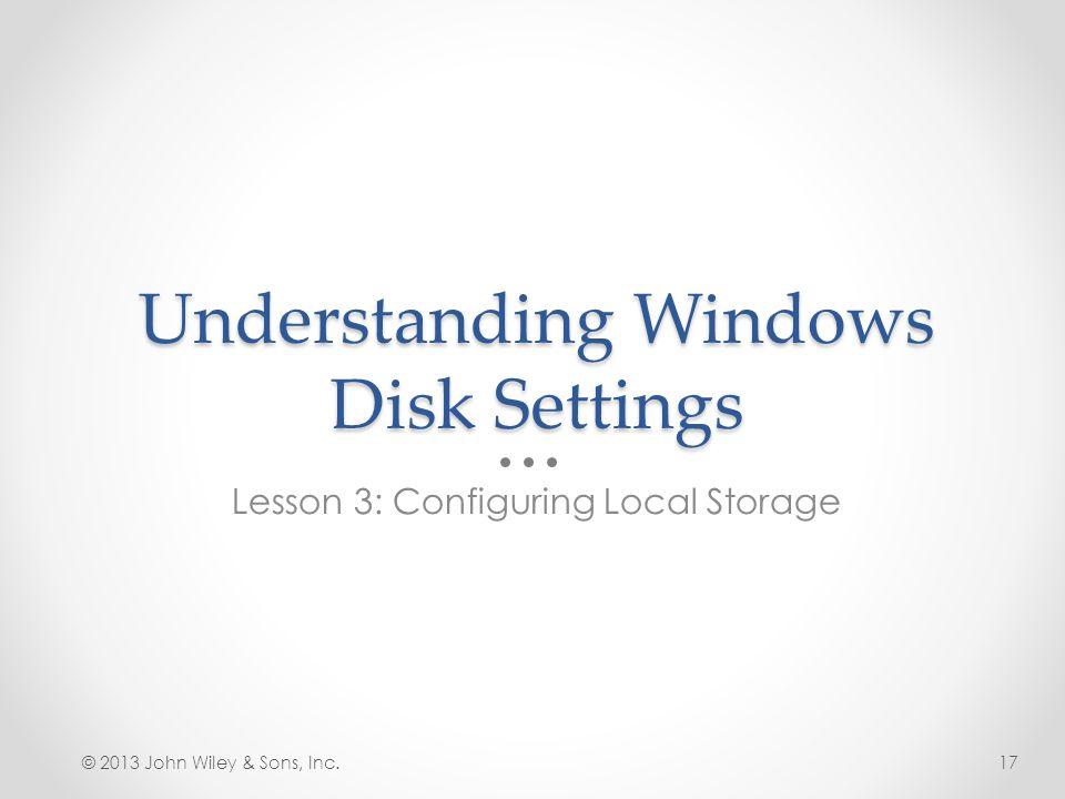 Understanding Windows Disk Settings