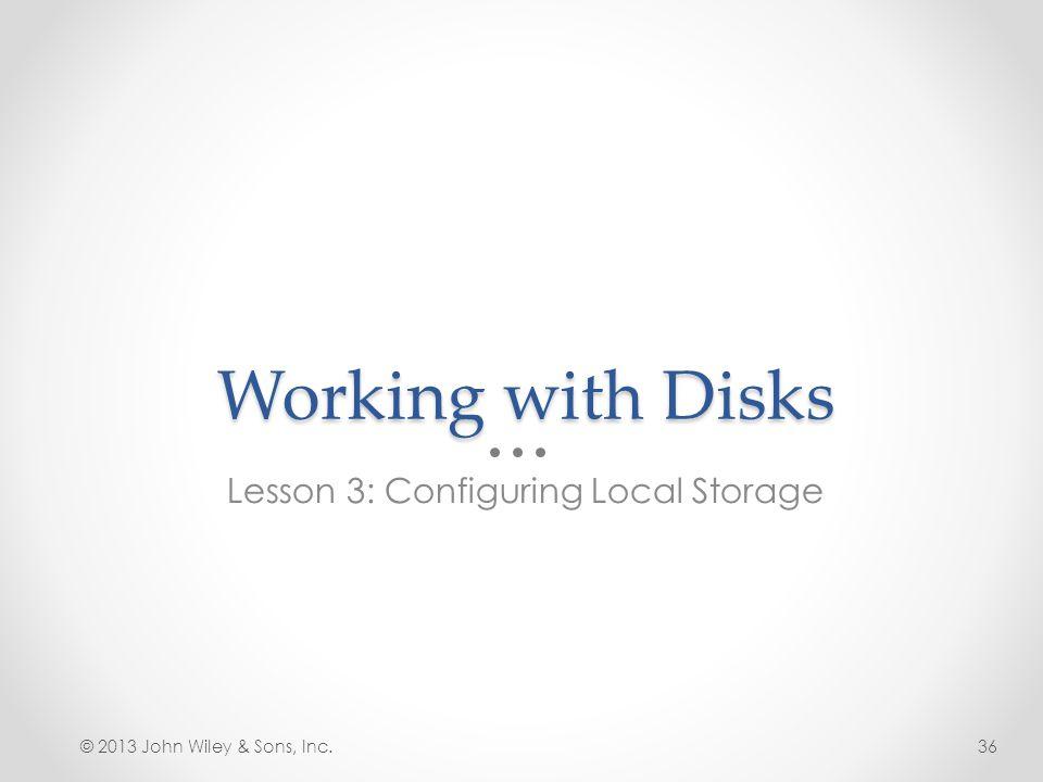 Lesson 3: Configuring Local Storage