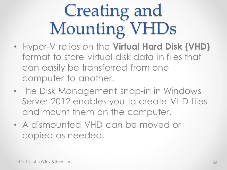 Creating and Mounting VHDs