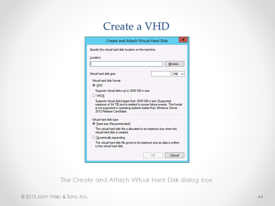 The Create and Attach Virtual Hard Disk dialog box
