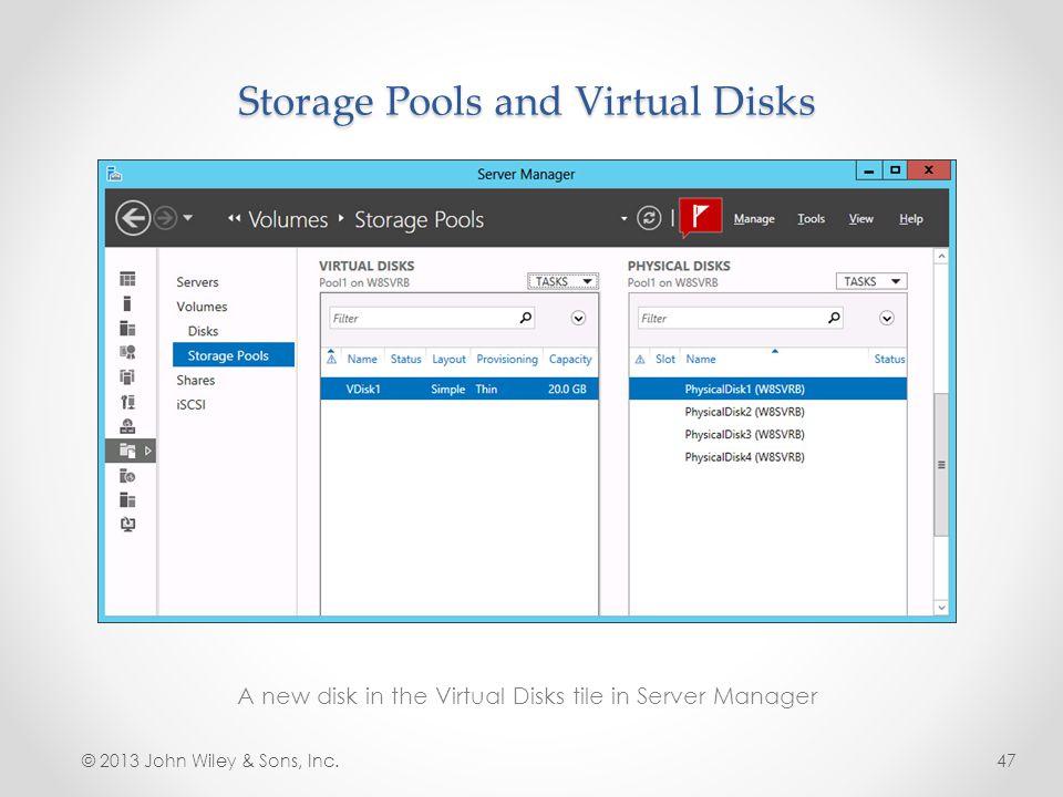 Storage Pools and Virtual Disks