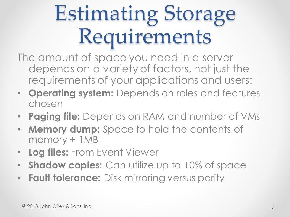 Estimating Storage Requirements
