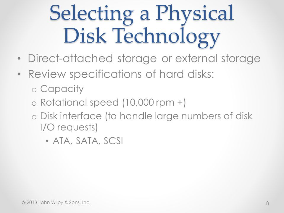Selecting a Physical Disk Technology