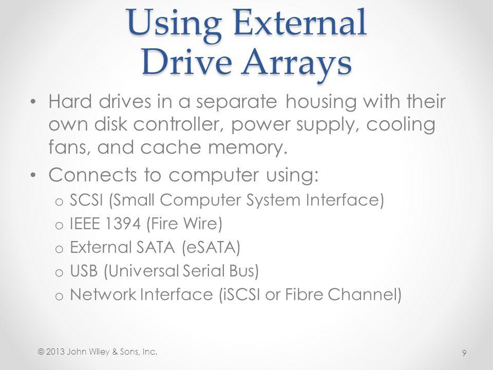 Using External Drive Arrays