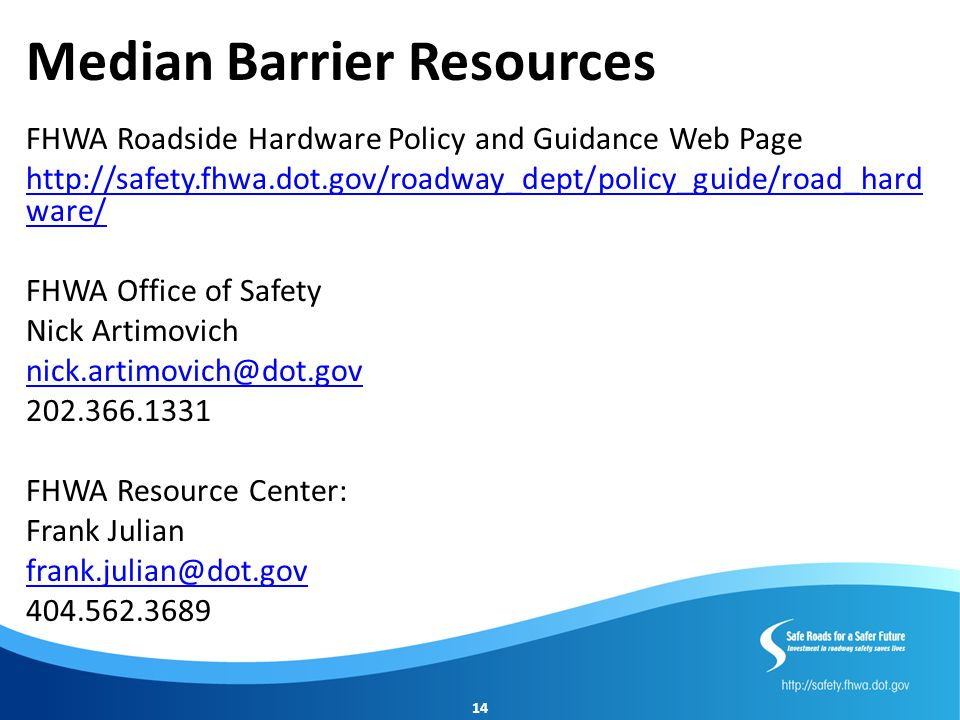 Median Barrier Resources