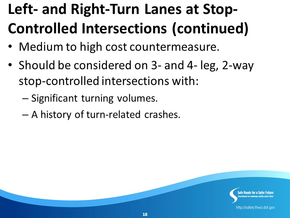 Left- and Right-Turn Lanes at Stop-Controlled Intersections (continued)