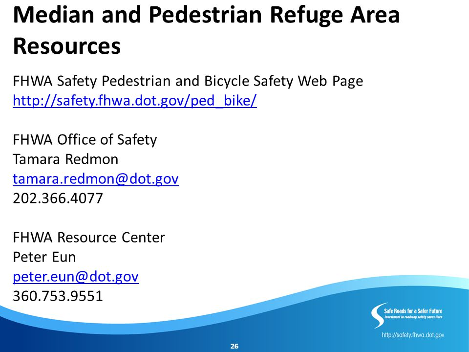 Median and Pedestrian Refuge Area Resources