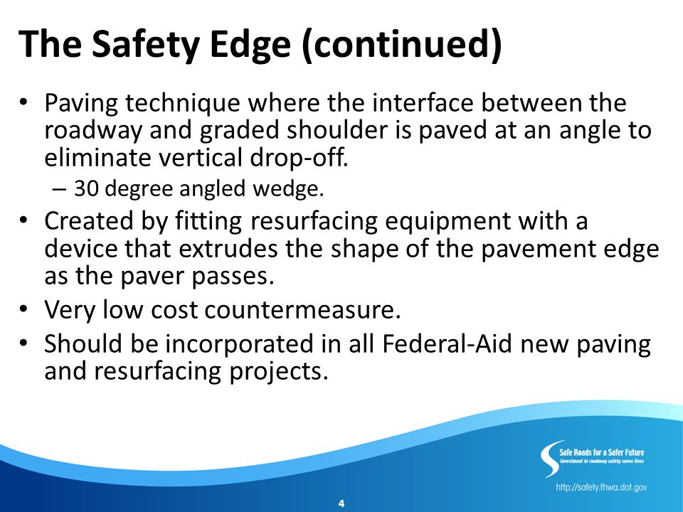 The Safety Edge (continued)
