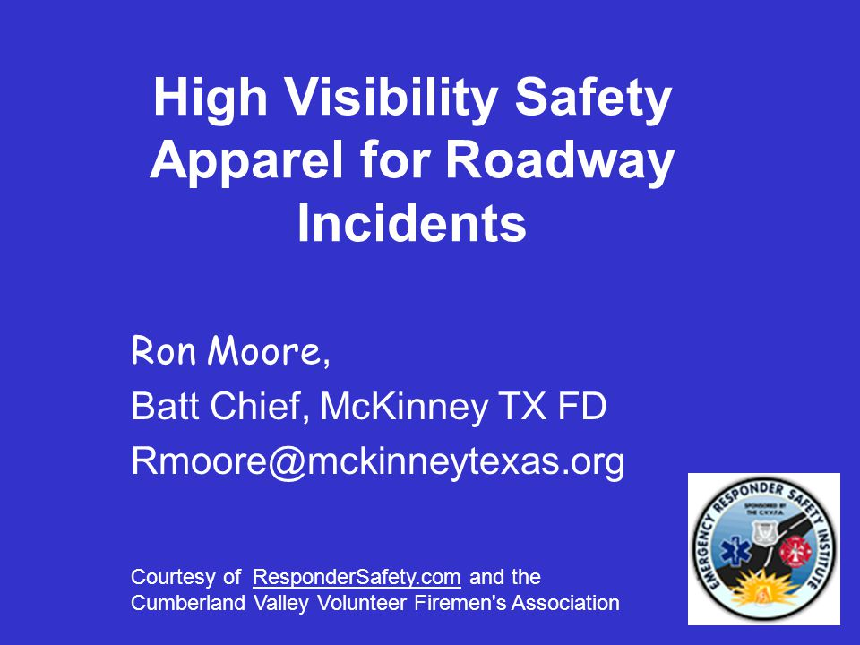 High Visibility Safety Apparel for Roadway Incidents