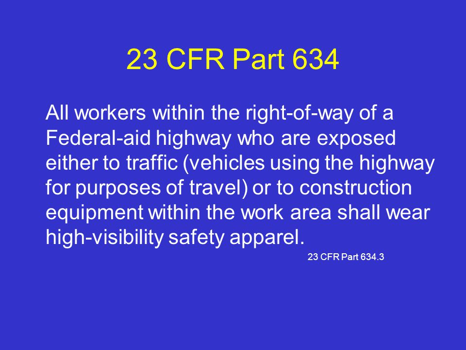 23 CFR Part 634