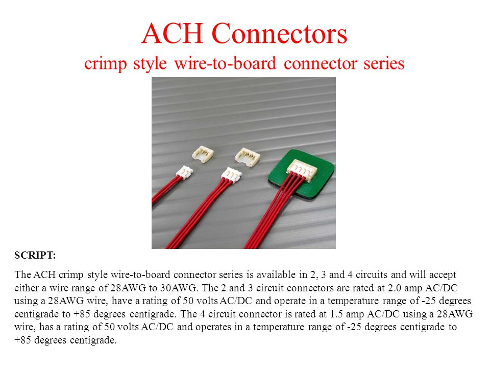 ACH Connectors crimp style wire-to-board connector series