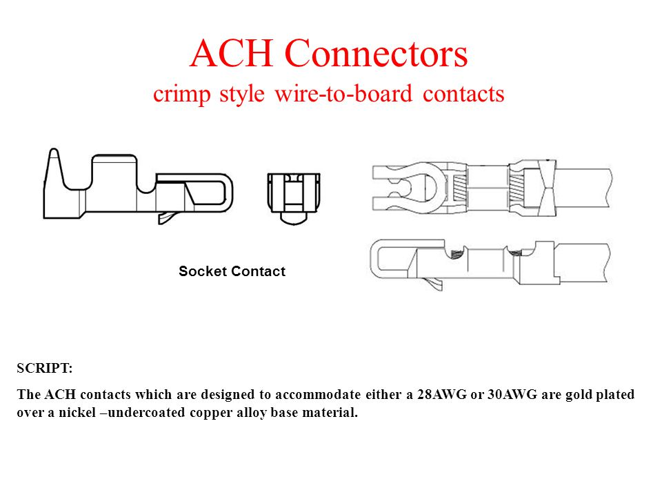 ACH Connectors crimp style wire-to-board contacts